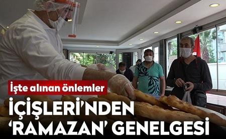 """İÇİŞLERİ BAKANLIĞI'NDAN """"RAMAZAN TEDBİRLERİ"""" GENELGESİ"""
